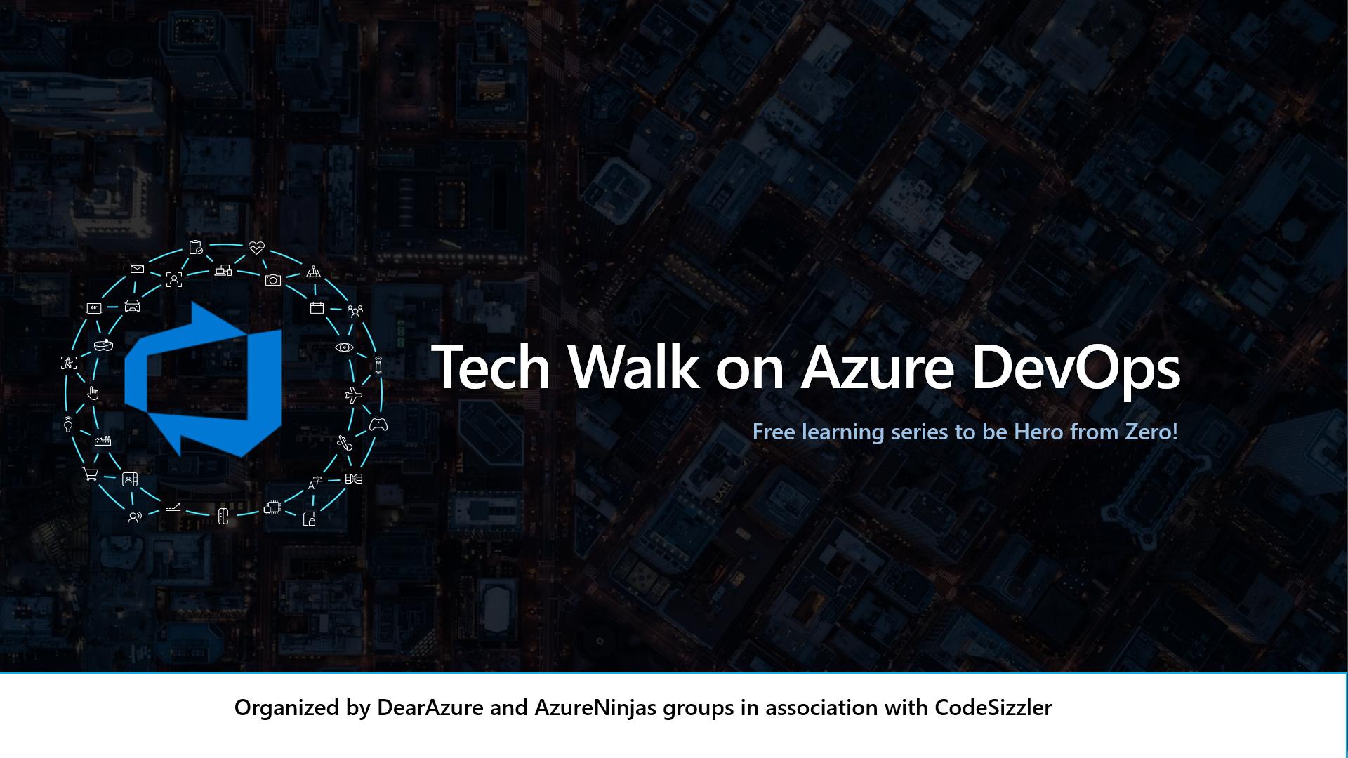 Tech Walk on Azure DevOps Virtual Event